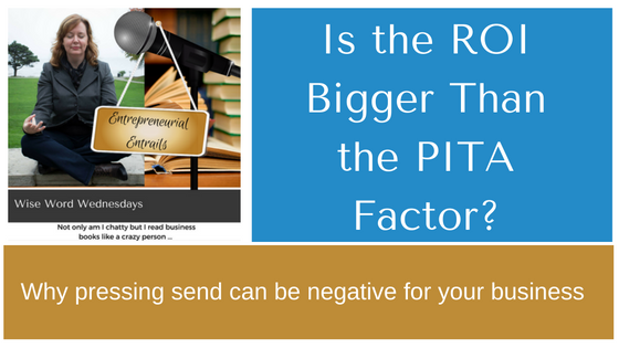 is-the-roi-bigger-than-the-pita-factor